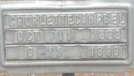 CAMPBEL, CHORLETTE - Cochise County, Arizona   CHORLETTE CAMPBEL - Arizona Gravestone Photos