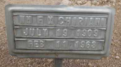 CHIRIANI, WM F X - Cochise County, Arizona | WM F X CHIRIANI - Arizona Gravestone Photos