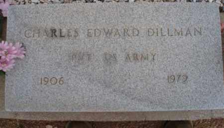 DILLMAN, CHARLES EDWARD - Cochise County, Arizona | CHARLES EDWARD DILLMAN - Arizona Gravestone Photos