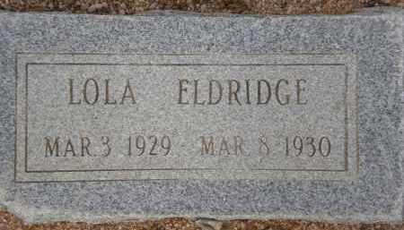 ELDRIDGE, LOLA - Cochise County, Arizona   LOLA ELDRIDGE - Arizona Gravestone Photos