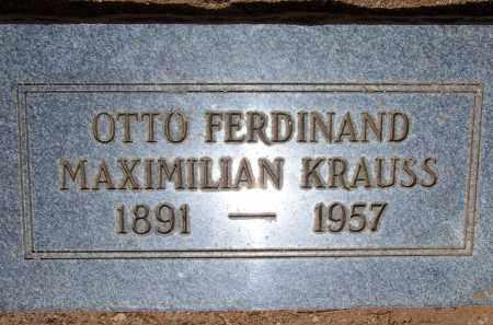 KRAUSS, OTTO FERDINAND MAXIMILIAN - Cochise County, Arizona | OTTO FERDINAND MAXIMILIAN KRAUSS - Arizona Gravestone Photos
