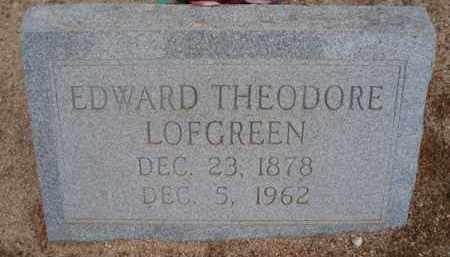 LOFGREEN, EDWARD THEODORE - Cochise County, Arizona | EDWARD THEODORE LOFGREEN - Arizona Gravestone Photos