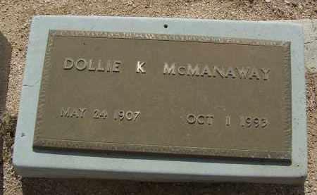 MCMANAWAY, DOLLIE K - Cochise County, Arizona | DOLLIE K MCMANAWAY - Arizona Gravestone Photos