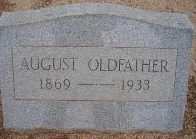 OLDFATHER, AUGUST - Cochise County, Arizona | AUGUST OLDFATHER - Arizona Gravestone Photos