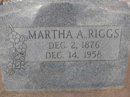 RIGGS, MARTHA A. - Cochise County, Arizona | MARTHA A. RIGGS - Arizona Gravestone Photos