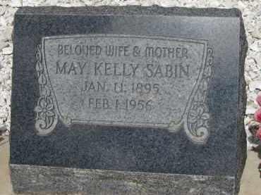 SABIN, MAY KELLY - Cochise County, Arizona | MAY KELLY SABIN - Arizona Gravestone Photos