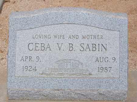 SABIN, CEBA V. B. - Cochise County, Arizona | CEBA V. B. SABIN - Arizona Gravestone Photos