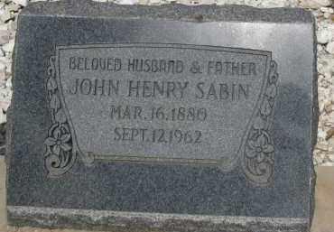 SABIN, JOHN HENRY - Cochise County, Arizona | JOHN HENRY SABIN - Arizona Gravestone Photos