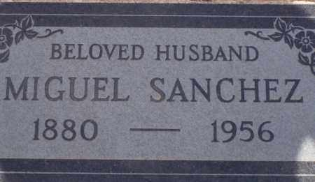 SANCHEZ, MIGUEL - Cochise County, Arizona | MIGUEL SANCHEZ - Arizona Gravestone Photos