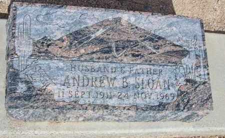 SLOAN, ANDREW B. - Cochise County, Arizona | ANDREW B. SLOAN - Arizona Gravestone Photos