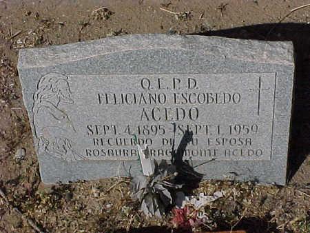 ACEDO, FELICIANO ESCOBEDO - Gila County, Arizona | FELICIANO ESCOBEDO ACEDO - Arizona Gravestone Photos