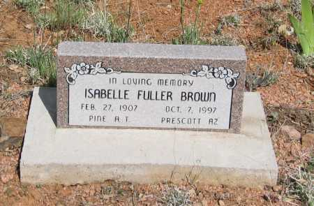 FULLER BROWN, MARY ISABELLE - Gila County, Arizona | MARY ISABELLE FULLER BROWN - Arizona Gravestone Photos