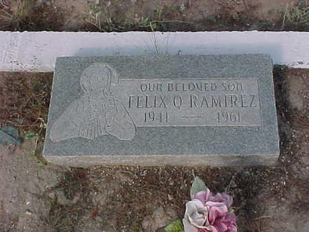 RAMIREZ, FELIX  Q. - Gila County, Arizona | FELIX  Q. RAMIREZ - Arizona Gravestone Photos