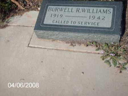 WILLIAMS, BURWELL  R. - Gila County, Arizona | BURWELL  R. WILLIAMS - Arizona Gravestone Photos