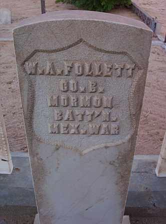 FOLLETT, W. A. - Graham County, Arizona | W. A. FOLLETT - Arizona Gravestone Photos