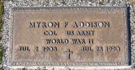 ADDISON, MYRON F. - Maricopa County, Arizona   MYRON F. ADDISON - Arizona Gravestone Photos