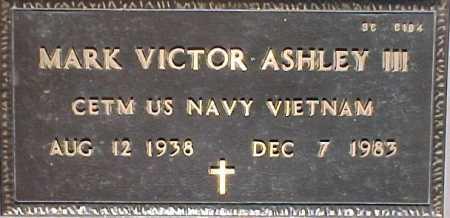 ASHLEY, MARK VICTOR, III - Maricopa County, Arizona   MARK VICTOR, III ASHLEY - Arizona Gravestone Photos