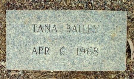 BAILEY, TANA - Maricopa County, Arizona | TANA BAILEY - Arizona Gravestone Photos