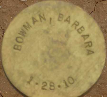BOWMAN, BARBARA - Maricopa County, Arizona   BARBARA BOWMAN - Arizona Gravestone Photos