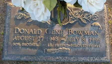 BOWMAN, DONALD GENE - Maricopa County, Arizona   DONALD GENE BOWMAN - Arizona Gravestone Photos