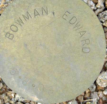 BOWMAN, EDWARD - Maricopa County, Arizona | EDWARD BOWMAN - Arizona Gravestone Photos