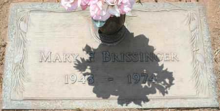 BRISSINGER, MARY F. - Maricopa County, Arizona | MARY F. BRISSINGER - Arizona Gravestone Photos