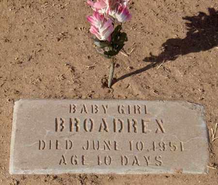 BROADREX, BABY GIRL - Maricopa County, Arizona | BABY GIRL BROADREX - Arizona Gravestone Photos