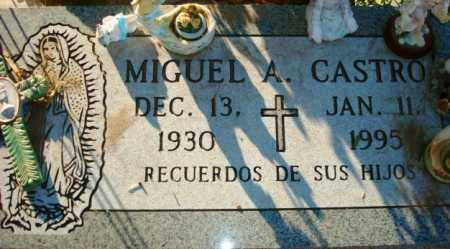 CASTRO, MIGUEL A. - Maricopa County, Arizona | MIGUEL A. CASTRO - Arizona Gravestone Photos
