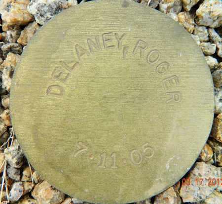 DELANEY, ROGER - Maricopa County, Arizona | ROGER DELANEY - Arizona Gravestone Photos