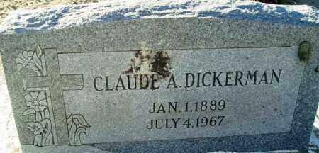 DICKERMAN, CLAUDE A. - Maricopa County, Arizona | CLAUDE A. DICKERMAN - Arizona Gravestone Photos
