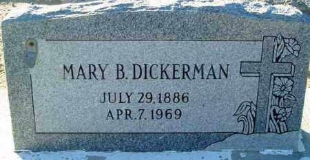 DICKERMAN, MARY B. - Maricopa County, Arizona | MARY B. DICKERMAN - Arizona Gravestone Photos
