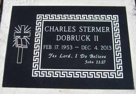 DOBRUCK, CHARLES STERMER, II - Maricopa County, Arizona | CHARLES STERMER, II DOBRUCK - Arizona Gravestone Photos