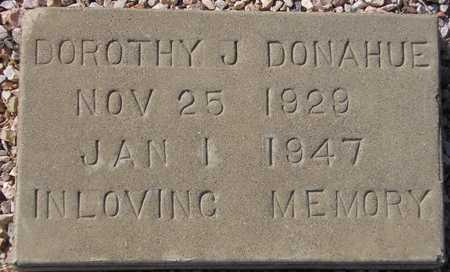 DONAHUE, DOROTHY J. - Maricopa County, Arizona | DOROTHY J. DONAHUE - Arizona Gravestone Photos