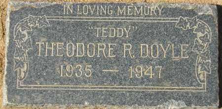 DOYLE, THEODORE R. 'TEDDY' - Maricopa County, Arizona   THEODORE R. 'TEDDY' DOYLE - Arizona Gravestone Photos