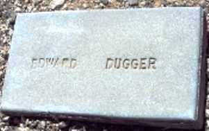 DUGGER, EDWARD E. - Maricopa County, Arizona | EDWARD E. DUGGER - Arizona Gravestone Photos