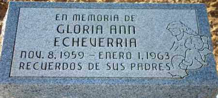 ECHEVERRIA, GLORIA ANN - Maricopa County, Arizona | GLORIA ANN ECHEVERRIA - Arizona Gravestone Photos