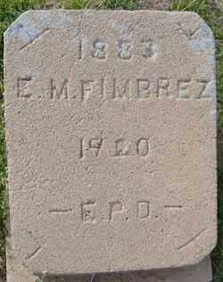 FIMBREZ, E.M. - Maricopa County, Arizona   E.M. FIMBREZ - Arizona Gravestone Photos