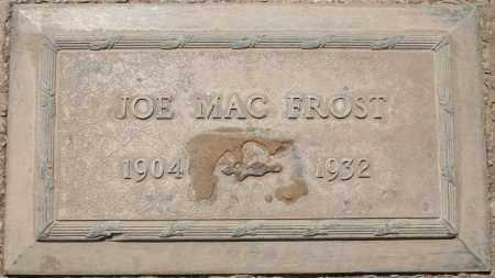 FROST, JOE MAC - Maricopa County, Arizona | JOE MAC FROST - Arizona Gravestone Photos