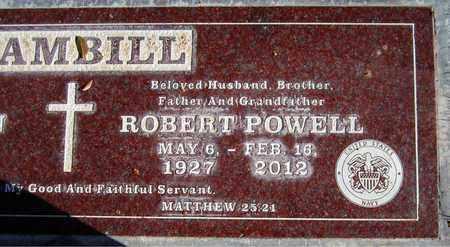 GAMBILL, ROBERT POWELL - Maricopa County, Arizona | ROBERT POWELL GAMBILL - Arizona Gravestone Photos