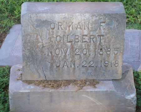 GILBERT, ORMAN F. - Maricopa County, Arizona   ORMAN F. GILBERT - Arizona Gravestone Photos