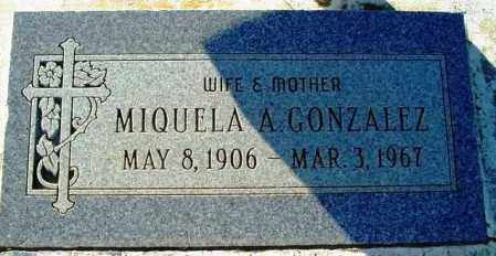 GONZALEZ, MIGUELA A. - Maricopa County, Arizona | MIGUELA A. GONZALEZ - Arizona Gravestone Photos