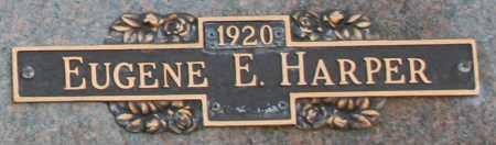 HARPER, EUGENE E - Maricopa County, Arizona | EUGENE E HARPER - Arizona Gravestone Photos