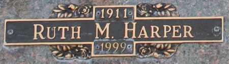 HARPER, RUTH M - Maricopa County, Arizona | RUTH M HARPER - Arizona Gravestone Photos