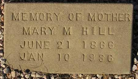 HILL, MARY M. - Maricopa County, Arizona | MARY M. HILL - Arizona Gravestone Photos