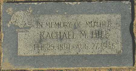 HILL, RACHALL M. - Maricopa County, Arizona | RACHALL M. HILL - Arizona Gravestone Photos