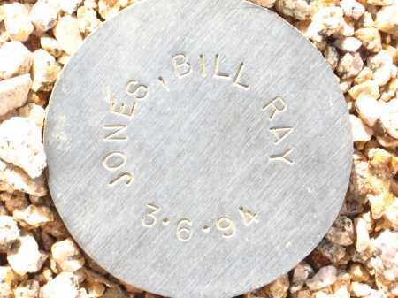 JONES, BILL RAY - Maricopa County, Arizona | BILL RAY JONES - Arizona Gravestone Photos