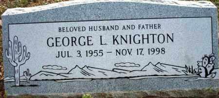 KNIGHTON, GEORGE L. - Maricopa County, Arizona   GEORGE L. KNIGHTON - Arizona Gravestone Photos
