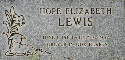 LEWIS, HOPE ELIZABETH - Maricopa County, Arizona | HOPE ELIZABETH LEWIS - Arizona Gravestone Photos