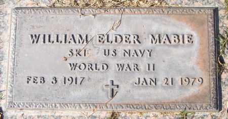 MABIE, WILLIAM ELDER - Maricopa County, Arizona | WILLIAM ELDER MABIE - Arizona Gravestone Photos