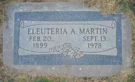 MARTIN, ELEUTERIA A. - Maricopa County, Arizona | ELEUTERIA A. MARTIN - Arizona Gravestone Photos